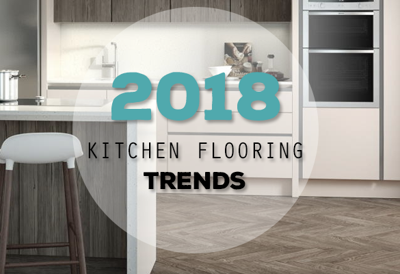 Kitchen flooring trends of 2018 | Number One Kitchens
